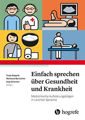 Einfach Sprechen über Gesundheit und Krankheit: Medizinische Aufklärungsbögen in Leichter Sprache