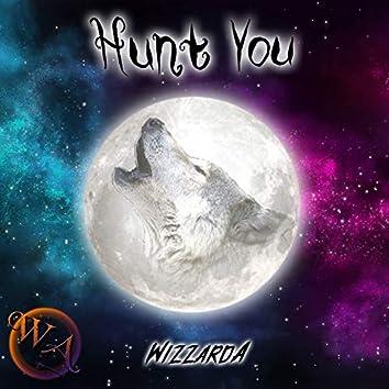 Hunt You