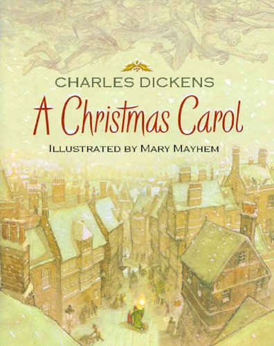 A Christmas Carol : Annotated and Illustrated