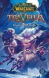 World of Warcraft: Traveler. Die Goblin-Stadt