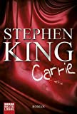 Carrie: Roman - Stephen King