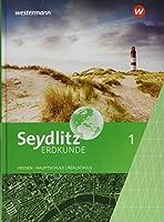 Seydlitz Erdkunde 1. Schuelerband. Haupt- und Realschulen in Hessen: Ausgabe 2019