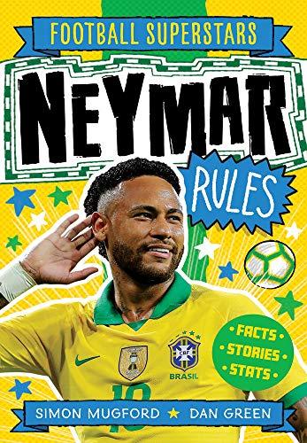 Football Superstars: Neymar Rules (Soccer Superstars, Band 7)