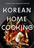 Kim, S: Korean Home Cooking: Classic and Modern Recipes (Classic & Modern Recipes)