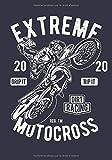 Extreme Motocross: Carnet de notes pour les passionnés de motocross supercross enduro sport extrême - 120 pages lignées, format 17,78 x 25,4cm