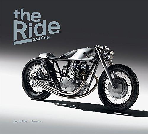 The ride. 2nd Gear. Le nuove motociclette custom e i loro costruttori