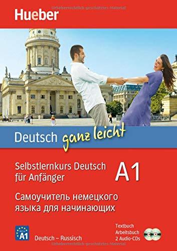 Deutsch ganz leicht A1: Selbstlernkurs Deutsch für Anfänger ― Самоучитель немецкого языка для начинающих / Paket: Textbuch + Arbeitsbuch + 2 Audio-CDs (... ganz leicht Deutsch A1)
