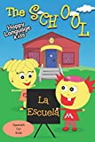 THE SCHOOL - LA ESCUELA: Happy Language Kids - Spanish for Kids the fun and easy way!