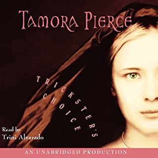 Trickster's Choice                   By:                                                                                                                                 Tamora Pierce                               Narrated by:                                                                                                                                 Trini Alvarado                      Length: 11 hrs and 53 mins     1,173 ratings     Overall 4.8