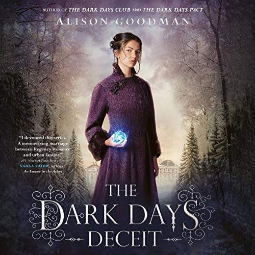 The Dark Days Deceit Audiobook By Alison Goodman cover art