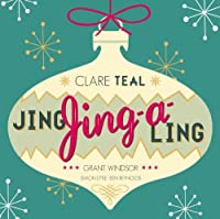 Jing, Jing-A-Ling by Clare Teal (2013-08-03)