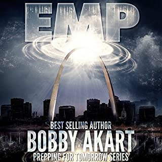 EMP: Electromagnetic Pulse: Prepping for Tomorrow Series cover art