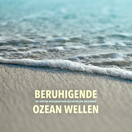 Beruhigende Ozeanwellen Titelbild