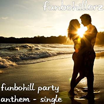 Funbohill Party Anthem