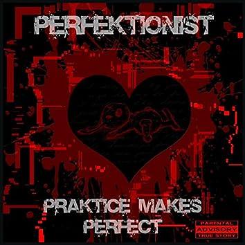 Praktice Makes Perfekt
