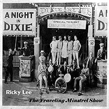 The Traveling Minstrel Show