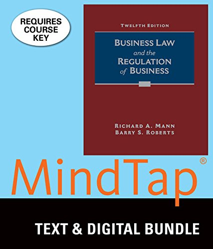 Bundle: Business Law and the Regulation of Business, Loose-Leaf Version, 12th + LMS Integrated for MindTap Business Law, 1 term (6 months) Printed Access Card