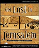Get Lost in Jerusalem