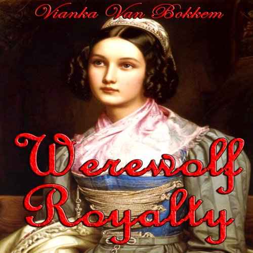 Werewolf Royalty audiobook cover art