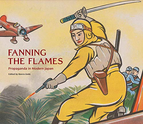Fanning the Flames: Propaganda in Modern Japan
