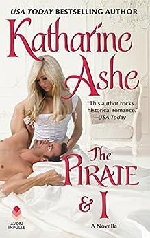 The Pirate and I: A Novella (Devil's Duke) by [Katharine Ashe]