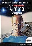 La conspiration des étoiles - Enquête sur le mystère Ummo