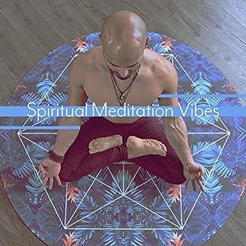 Spiritual Meditation Vibes: Mix of Best New Age Ambient 2019 Music for Yoga Training, Deep Meditation, Contemplation, Body & Mind Perfecy Harmony & Balance