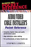 Audio/Video Cable Installer's Po...