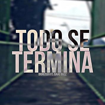 Todo Se Termina (feat. Isaac Bazz)