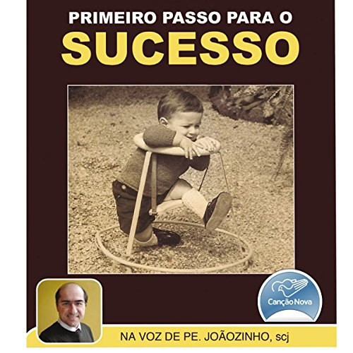 Primeiro Passo Para o Sucesso [First Step to Success] audiobook cover art
