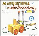 Marqueteria y electricidad 12: Carretilla elevadora (Marquetería y electricidad)