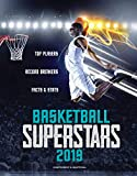 Basketball Superstars 2019: Top Players, Record Breakers, Facts & STATS - Jon Richards