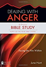 Dealing with Anger Bible Study (Hope for the Heart Bible Studies)