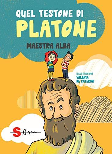 Quel testone di Platone. Ediz. a caratteri grandi