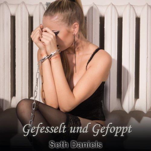 Gefesselt und Gefoppt: Eine Lesben BDSM Fantasie [Tied Up and Fooled: A Lesbian BDSM Fantasy] Titelbild
