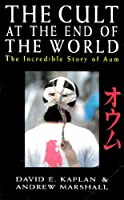 The Cult at the End of the World: the incredible story of Aum