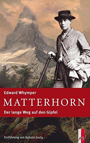 Matterhorn: Der lange Weg auf den Gipfel