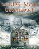 Das DDR-Mark Gedenkbuch: Geschichten und Anekdoten rund um den Alu-Chip