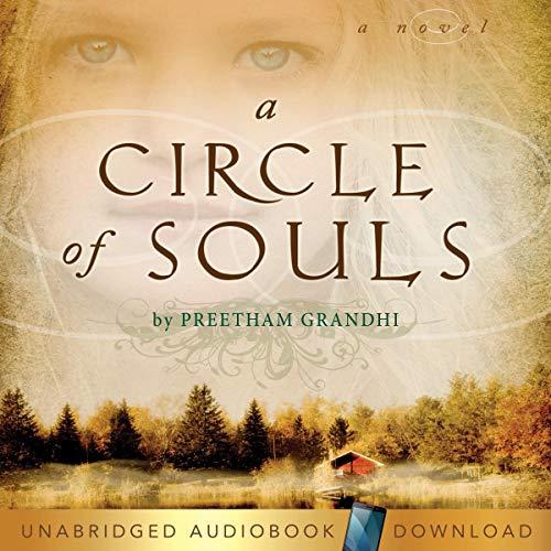 A Circle of Souls Audiobook By Preetham Grandhi cover art