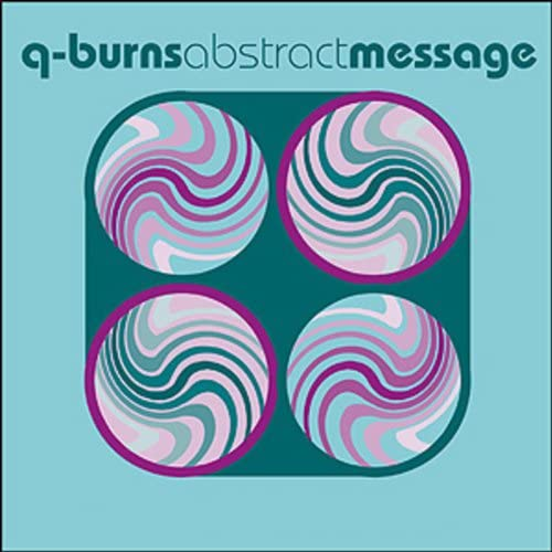 Q-Burns Abstract Message