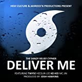 Deliver Me (feat. Twyse, MC Jin, HeeSun Lee & Kei-Kei)