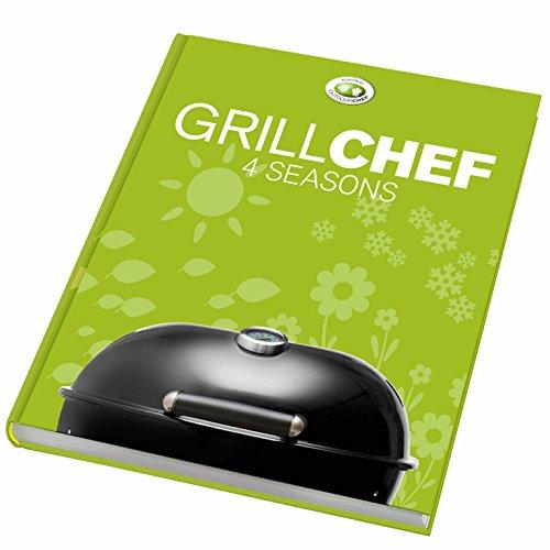 GrillChef 4 seasons: Rezepte für den Gaskugelgrill