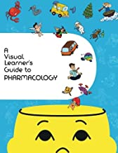 A Visual Learner's Guide to Pharmacology: Learn Pharmacology with Visual Mnemonics (Volume 1)
