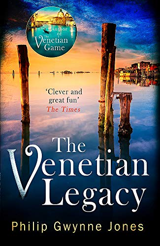 The Venetian Legacy: a haunting new thriller set in the beautiful and...