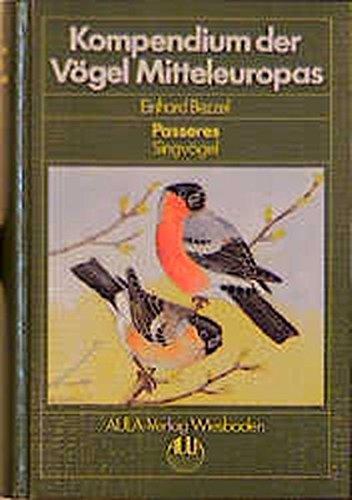 Kompendium der Vögel Mitteleuropas, 2 Bde., Bd.2, Passeres, Singvögel