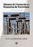 Sistema de protección en estaciones de transmisión