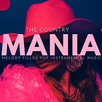 The Country Mania - Melody Filled Pop Instrumental Music