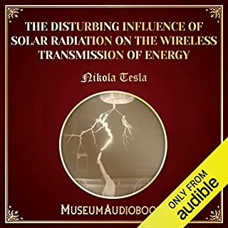 The Disturbing Influence of Solar Radiation on the Wireless Transmission of Energy audiobook cover art