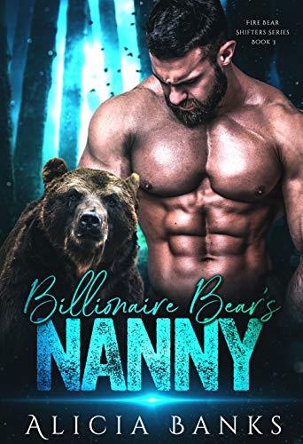 Billionaire Bear's Nanny by Alicia Banks