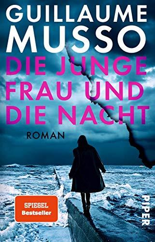 Die junge Frau und die Nacht: Roman